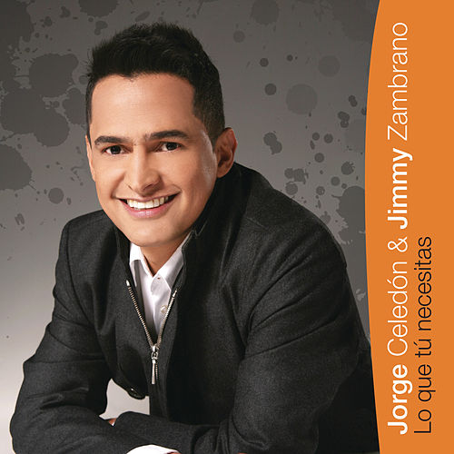 Play & Download Lo Que Tu Necesitas by Jorge Celedon | Napster