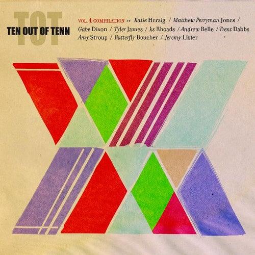 Ten Out of Tenn, Vol. 4 by Various Artists