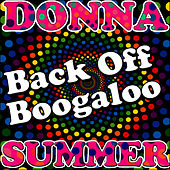 Play & Download Back Off Boogaloo by Donna Summer | Napster