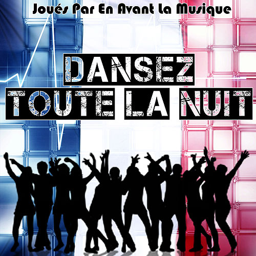 Play & Download Dansez toute la Nuit by Studio All Stars | Napster