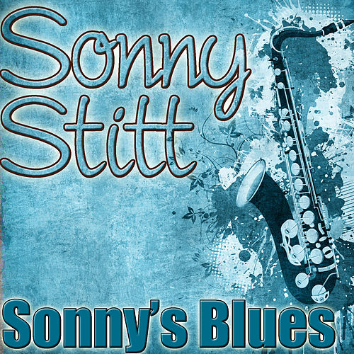 Play & Download Sonny's Blues by Various Artists | Napster