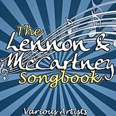 Play & Download The Lennon & McCartney Songbook by Various Artists | Napster