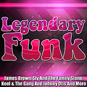Play & Download Legendary Funk by Various Artists | Napster