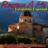 Play & Download Regresa A Mi - Favoritos Español by Studio All Stars | Napster