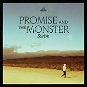 Swim by Promise And The Monster