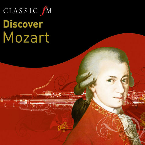 Discover...Mozart by Various Artists