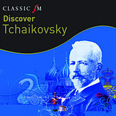 Discover...Tchaikovsky by Various Artists