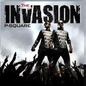Play & Download The Invasion by P-Square | Napster
