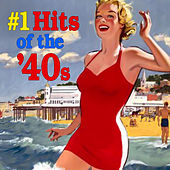 Play & Download Number One Hits Of The '40s by Various Artists | Napster