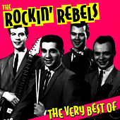 Play & Download The Very Best Of by The Rockin' Rebels | Napster