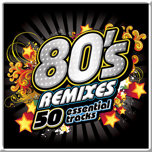 80's Remixes Essentials by Various Artists
