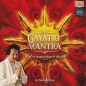 Play & Download Gayatri Mantra by Pankaj Udhas | Napster