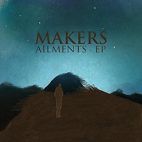 Play & Download Ailments - EP by The Makers | Napster
