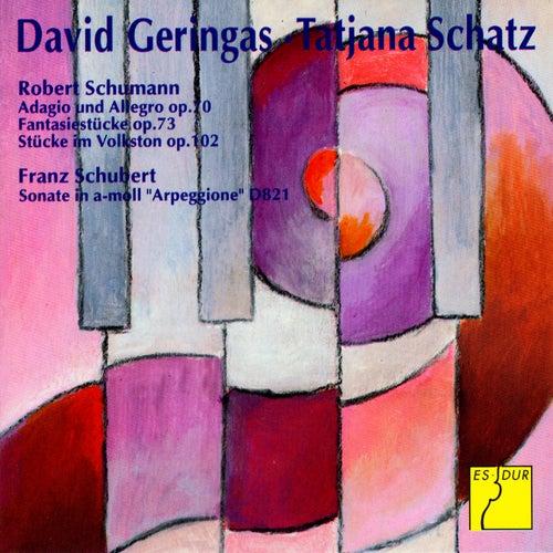 Schumann: Adagio and Allegro - Fantasiestücke - Stücke im Volkston - Schubert: Arpeggione Sonata by David Geringas