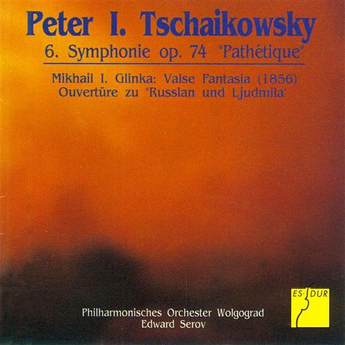 Play & Download Tchaikovsky: Symphony No. 6, 'Pathetique' - Glinka: Valse Fantasia by Edward Serov | Napster