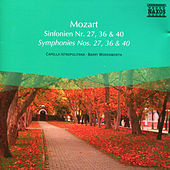 Play & Download Mozart: Symphonies Nos. 27, 36 and 40 by Barry Wordsworth | Napster