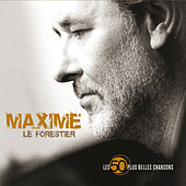 Play & Download Les 50 Plus Belles Chansons by Maxime Le Forestier | Napster
