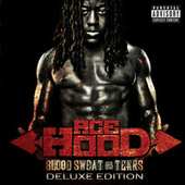Play & Download Blood Sweat & Tears (Deluxe Edition) by Ace Hood | Napster