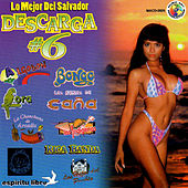 Play & Download Lo Mejor De El Salvador Descarga #6 by Various Artists | Napster