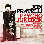 Psycho Jukebox by Jon Fratelli