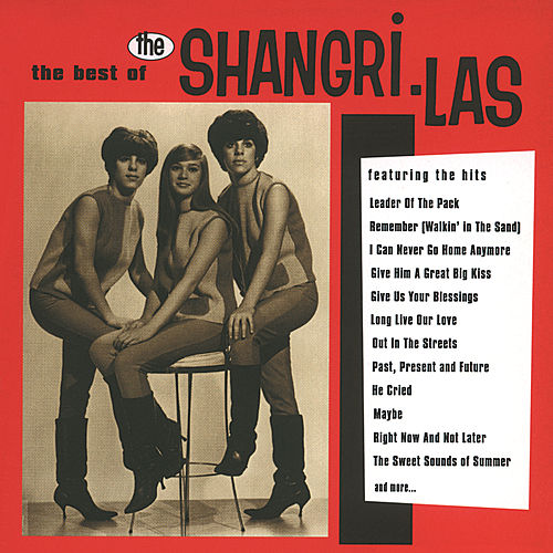Play & Download The Best Of The Shangri-Las by The Shangri-Las | Napster