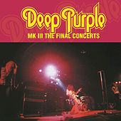 Play & Download MK3 - The Final Concerts by Deep Purple | Napster