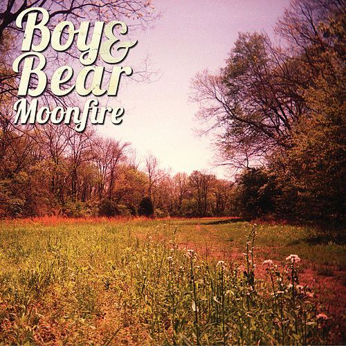 Play & Download Moonfire by Boy & Bear | Napster