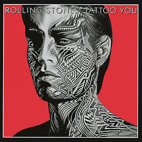 Tattoo You by The Rolling Stones