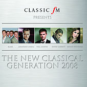 Play & Download The New Classical Generation 2008 by Various Artists | Napster