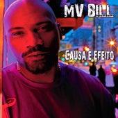 Play & Download Causa E Efeito by MV Bill | Napster