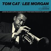 Tom Cat (The Rudy Van Gelder Edition) by Lee Morgan