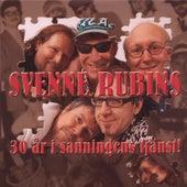 30 År I Sanningens Tjänst by Svenne Rubins