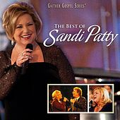 Play & Download The Best Of Sandi Patty by Sandi Patty | Napster