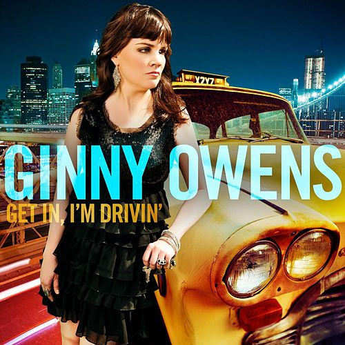 Play & Download Get In I'm Driving by Ginny Owens | Napster