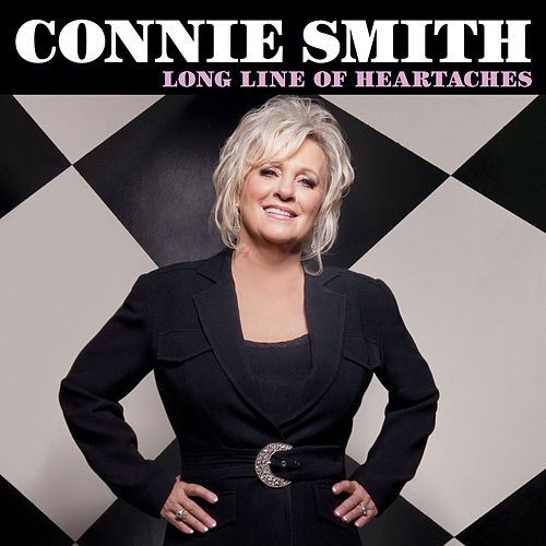 Long Line of Heartaches by Connie Smith