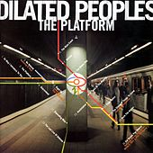 Play & Download The Platform by Dilated Peoples | Napster