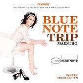 Play & Download Blue Note Trip 9: Heat Up/Simmer Down by DJ Maestro by Various Artists | Napster