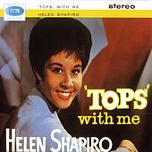 Play & Download Tops With Me by Helen Shapiro | Napster