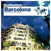 Play & Download Bar de Lune Presents Destination Barcelona by Various Artists | Napster