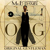 O.G. Original Gentleman by Mr.B The Gentleman Rhymer