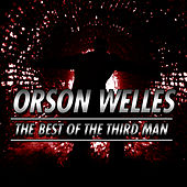 The Best Of The Third Man by Orson Welles