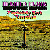 Psychedelic Rock Essentials by Heather Black