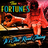 Play & Download It's The Real Thing by The Fortunes | Napster