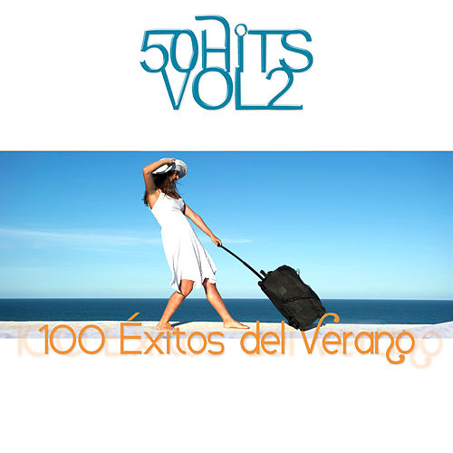 Play & Download 100 Éxitos del verano Vol.2 by Various Artists | Napster