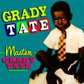Play & Download Master Grady Tate by Grady Tate | Napster