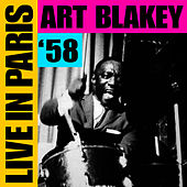 Live In Paris '58 by Art Blakey