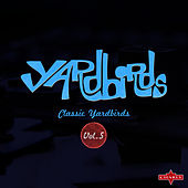 Classic Yardbirds Vol.5 by The Yardbirds