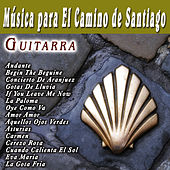 Musica Para El Camino De Santiago Guitarra by Various Artists