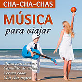 Play & Download Música Para Viajar-Cha-Cha-Chas by Various Artists | Napster