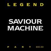 Play & Download Legend III.II by Saviour Machine | Napster